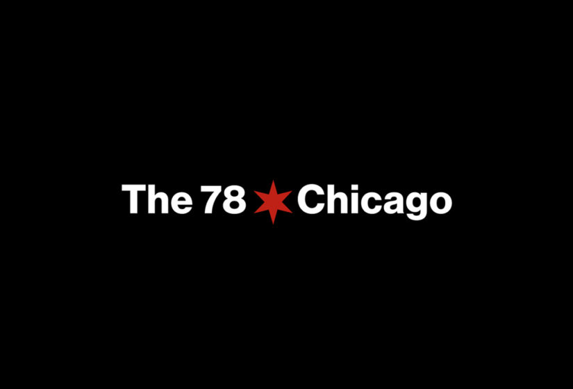 Real estate branding, Chicago, The 78